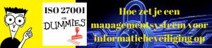 Hoe zet je een managementsysteem voor informatiebeveiliging op